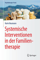 Systemische Interventionen in der Familientherapie by Karin Neumann