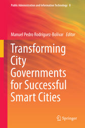 Transforming City Governments for Successful Smart Cities by Manuel Pedro Rodríguez-Bolívar