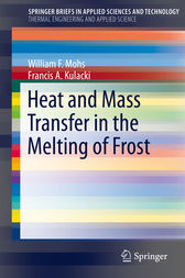 Heat and Mass Transfer in the Melting of Frost by William F. Mohs