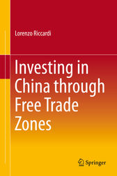 Investing in China through Free Trade Zones by Lorenzo Riccardi