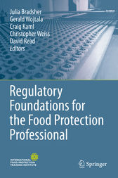 Regulatory Foundations for the Food Protection Professional by Julia Bradsher