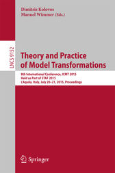 Theory and Practice of Model Transformations by Dimitris Kolovos