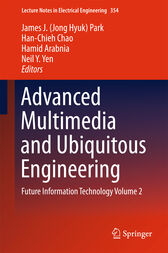 Advanced Multimedia and Ubiquitous Engineering by J. H. Park
