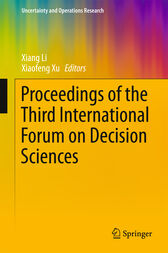 Proceedings of the Third International Forum on Decision Sciences by Xiang Li