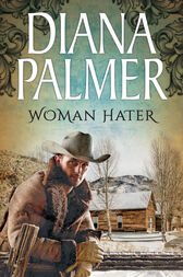 Woman Hater (Mills & Boon M&B) by Diana Palmer