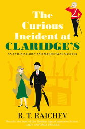 The Curious Incident at Claridge's by R. T. Raichev