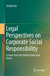 Legal Perspectives on Corporate Social Responsibility by Jeehye You