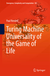 Turing Machine Universality of the Game of Life by Paul Rendell