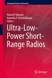 Ultra-Low-Power Short-Range Radios by Patrick P. Mercier