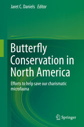 Butterfly Conservation in North America by Jaret C Daniels