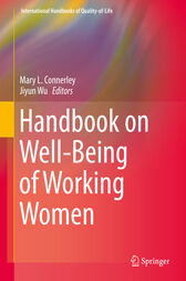 Handbook on Well-Being of Working Women by Mary L. Connerley