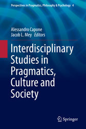 Interdisciplinary Studies in Pragmatics, Culture and Society by Alessandro Capone