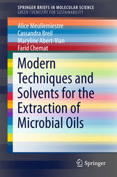 Modern Techniques and Solvents for the Extraction of Microbial Oils by Alice Meullemiestre