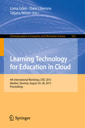 Learning Technology for Education in Cloud by Lorna Uden