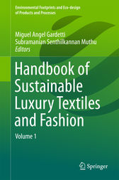 Handbook of Sustainable Luxury Textiles and Fashion by Miguel Angel Gardetti