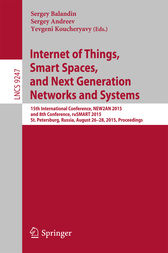 Internet of Things, Smart Spaces, and Next Generation Networks and Systems by Sergey Balandin
