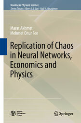 Replication of Chaos in Neural Networks, Economics and Physics by Marat Akhmet