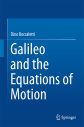 Galileo and the Equations of Motion by Dino Boccaletti