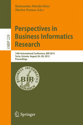 Perspectives in Business Informatics Research by Raimundas Matulevicius