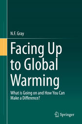 Facing Up to Global Warming by N.F. Gray