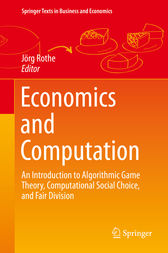 Economics and Computation by Jörg Rothe