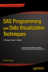 SAS Programming and Data Visualization Techniques by Philip R. Holland