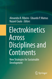 Electrokinetics Across Disciplines and Continents by Alexandra B. Ribeiro