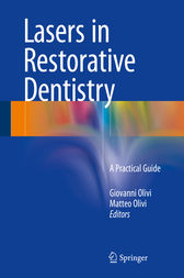 Lasers in Restorative Dentistry by Giovanni Olivi