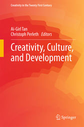 Creativity, Culture, and Development by Ai-Girl Tan