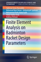 Finite Element Analysis on Badminton Racket Design Parameters by Fakhrizal Azmy Nasruddin