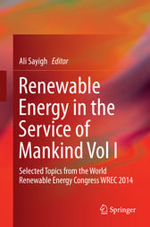 Renewable Energy in the Service of Mankind Vol I by Ali Sayigh