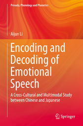 Encoding and Decoding of Emotional Speech by Aijun Li