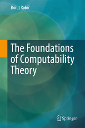 The Foundations of Computability Theory by Borut Robic