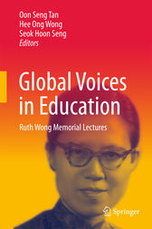 Global Voices in Education by Oon Seng Tan