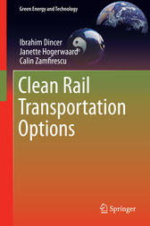 Clean Rail Transportation Options by Ibrahim Dincer