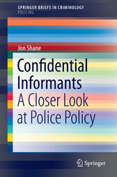 Confidential Informants by Jon Shane
