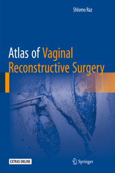 Atlas of Vaginal Reconstructive Surgery by Schlomo Raz