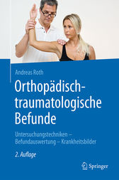 Orthopädisch-traumatologische Befunde by Andreas Roth