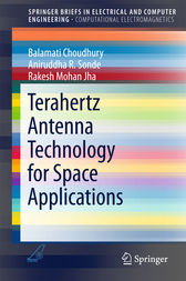 Terahertz Antenna Technology for Space Applications by Balamati Choudhury