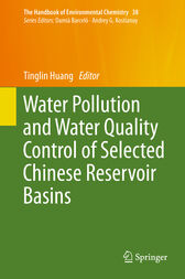 Water Pollution and Water Quality Control of Selected Chinese Reservoir Basins by Tinglin Huang