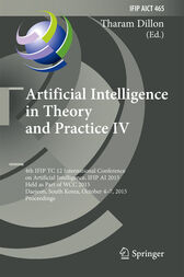Artificial Intelligence in Theory and Practice IV by Tharam Dillon