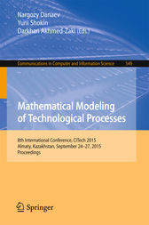 Mathematical Modeling of Technological Processes by Nargozy Danaev