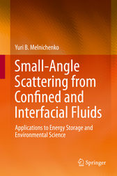 Small-Angle Scattering from Confined and Interfacial Fluids by Yuri B. Melnichenko