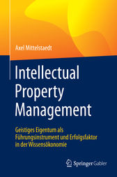 Intellectual Property Management by Axel Mittelstaedt