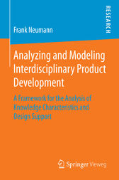Analyzing and Modeling Interdisciplinary Product Development by Frank Neumann