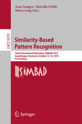 Similarity-Based Pattern Recognition by Aasa Feragen