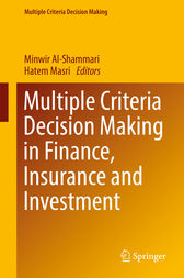 Multiple Criteria Decision Making in Finance, Insurance and Investment by Minwir Al-Shammari