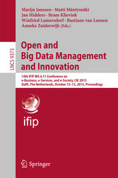 Open and Big Data Management and Innovation by Marijn Janssen