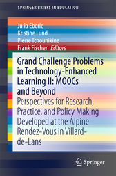 Grand Challenge Problems in Technology-Enhanced Learning II: MOOCs and Beyond by Julia Eberle
