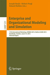 Enterprise and Organizational Modeling and Simulation by Joseph Barjis